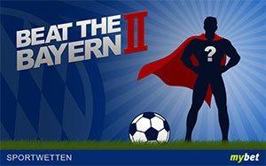 Beat the Bayern II: mybet vergibt 5 EUR Bonusguthaben für jeden Gegentreffer