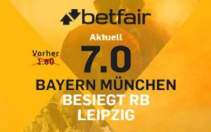 Angebot für Neukunden bei Betfair: Quote 7.0 für den Sieg von Bayern gegen RB Leipzig
