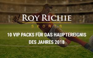 Bei Roy Richie wetten und VIP Pass für das Hauptereignis des Jahres 2018 gewinnen