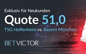 TSG Hoffenheim vs. FC Bayern München: BetVictor bietet Neukunden Topquote von 51,0