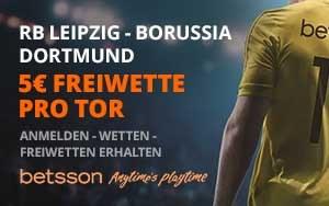 Willkommensangebot für Neukunnden: Betsson bietet 5€ Gratiswette pro Tor – RB Leipzig vs BVB