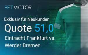 Top-Quote für Eintracht Frankfurt gegen Werder Bremen bei BetVictor