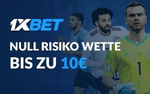 1xBet mit einer Null Risiko Wette im Wert von 10€ bei der WM 2018