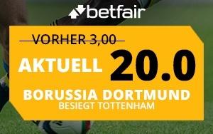 Bei Betfair auf BVB gegen Tottenham wetten und die Quote 20.0 genießen