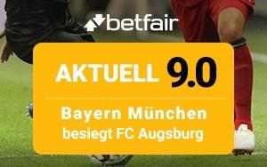 In der Bundesliga trifft FC Augsburg auf FC Bayern München – Zum Spiel 9.0 Quoten Boost von Betfair