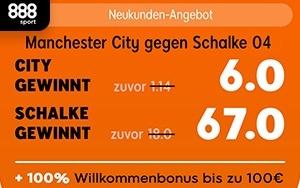 Manchester City gegen Schalke 04 bei 888sport tippen und von hohen Quoten profitieren