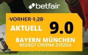 Bayern München vs. Crvena Zvezda: Betfair mit attraktiver Aktion